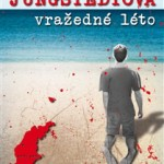 Přečetl jsem: Mari Jungstedtová – Vražedné léto