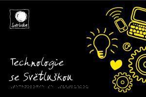 Techologie se Světluškou, foto: Milan Dvořák