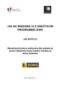 Jak na Windows 10 s odečítacím programem JAWS