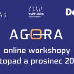 Podzimní Agora 2020 ONLINE: hledáme témata a lektory online workshopů o ICT pro zrakově postižené