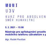 Nástroje pro zpřístupnění prostředí počítače a mobilního telefonu uživatelům s poruchami zraku (U3V MU)