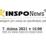 INSPO News 2021: Pandemie urychlila vývoj a využití technologií pro lidi se zdravotním znevýhodněním